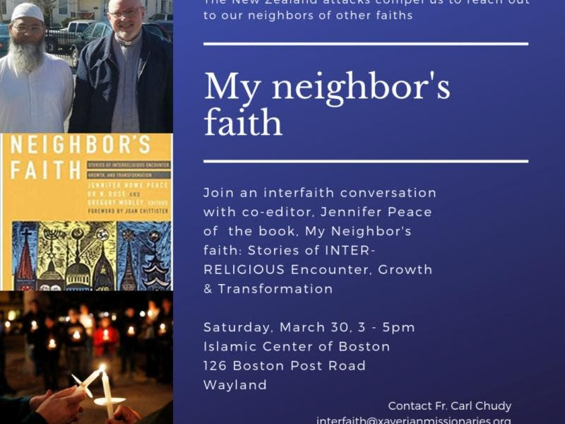 My Neighbor's Faith: Stories of Interfaith Encounter, Growth & Transformation - Natick, MA Patch
