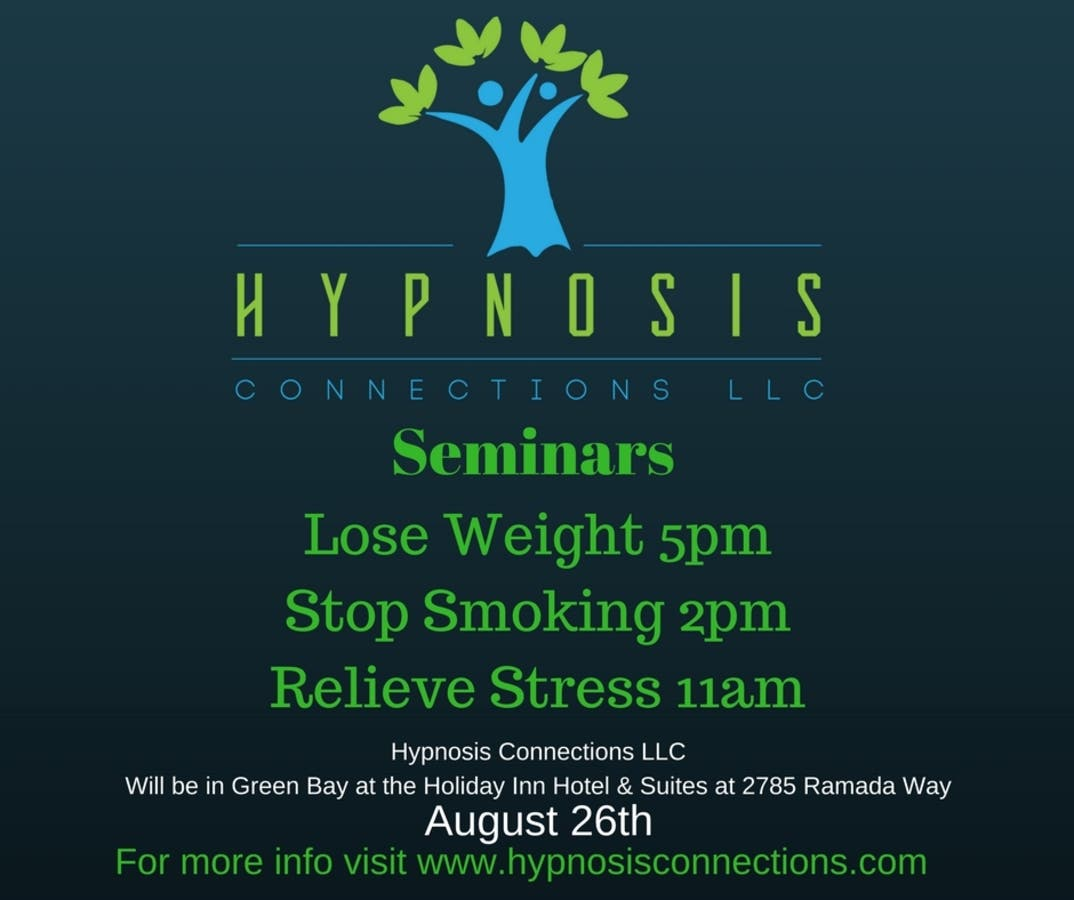 Hypnosis Seminars - August 26th Lose weight, stop smoking
