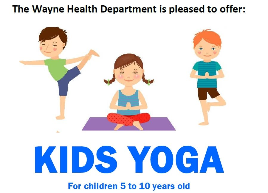 KIDS YOGA Offered By The Wayne Health Department Wayne, NJ