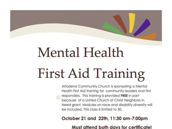 Oct 21 Mental Health First Aid Training Altadena Ca Patch