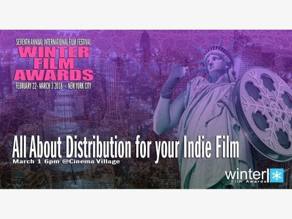Feb 28 | PANEL DISCUSSION: All About Distribution for Indie