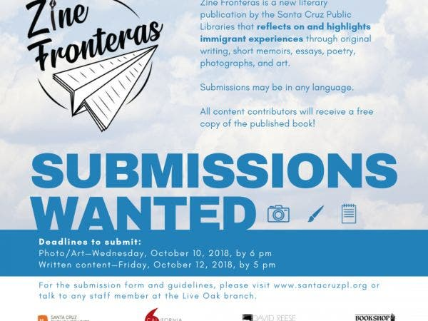 Oct 5 | Zine Fronteras: Submissions Wanted! ¡Contribuya al