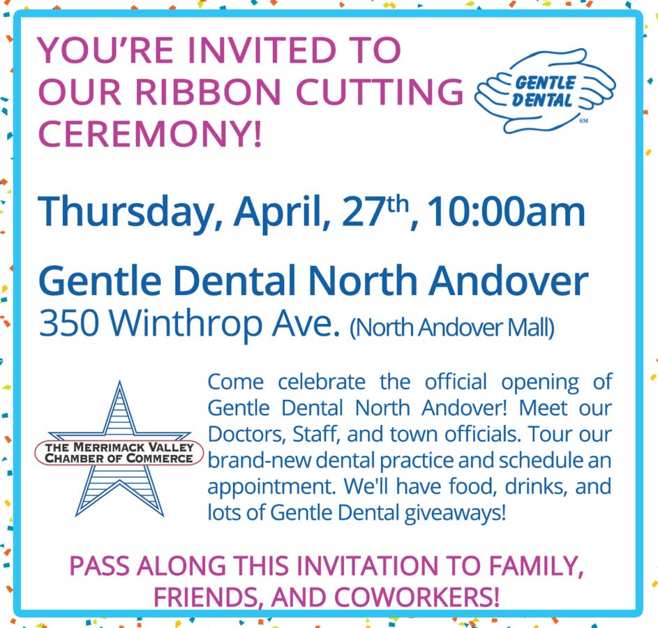 Apr 27 | Gentle Dental Grand Opening | North Andover, MA Patch