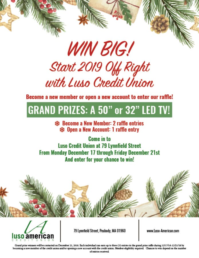 Peabody Ma Christmas Giveaway 2020 Dec 19 | WIN BIG! Start 2019 with Luso Credit Union & Enter to Win