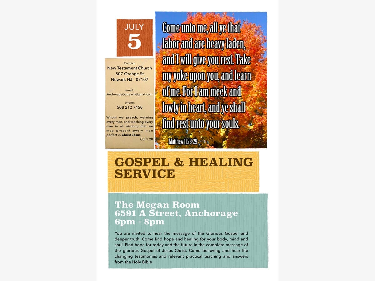 Jul 5 | Gospel and Healing Service | Anchorage, AK Patch