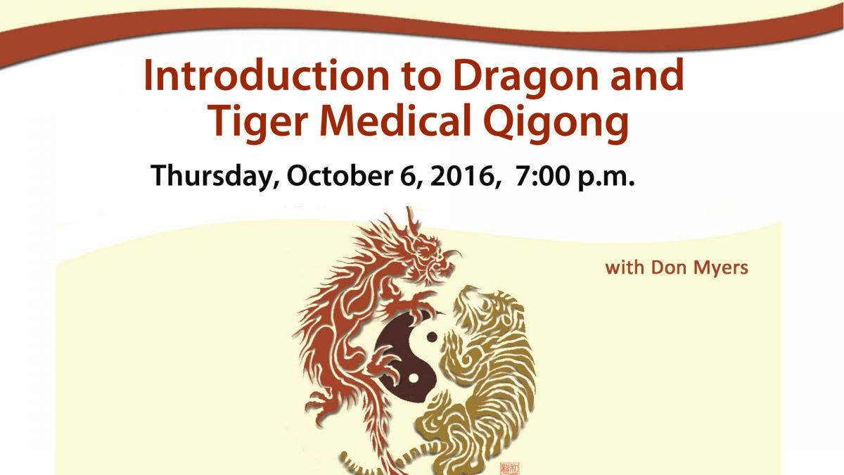 Oct 6 | Introduction to Dragon and Tiger Medical Qigong