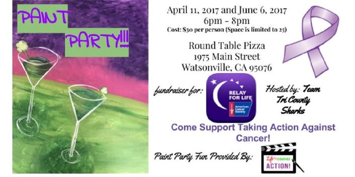 Round Table Watsonville Ca.Dec 31 Relay For Life Paint Party Fundraiser Round Table