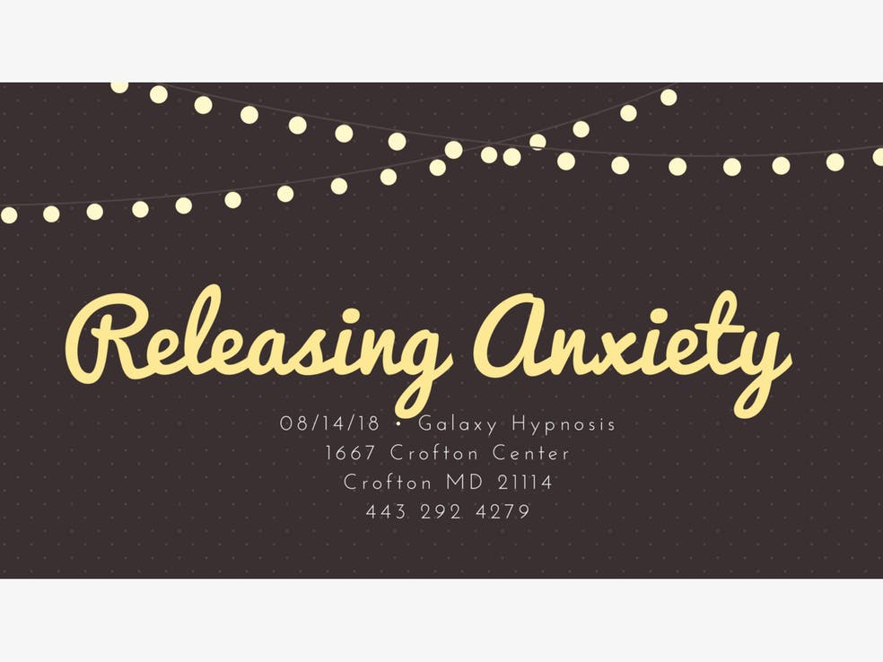 Releasing Anxiety Make It Your Reality Silver Spring Md Patch