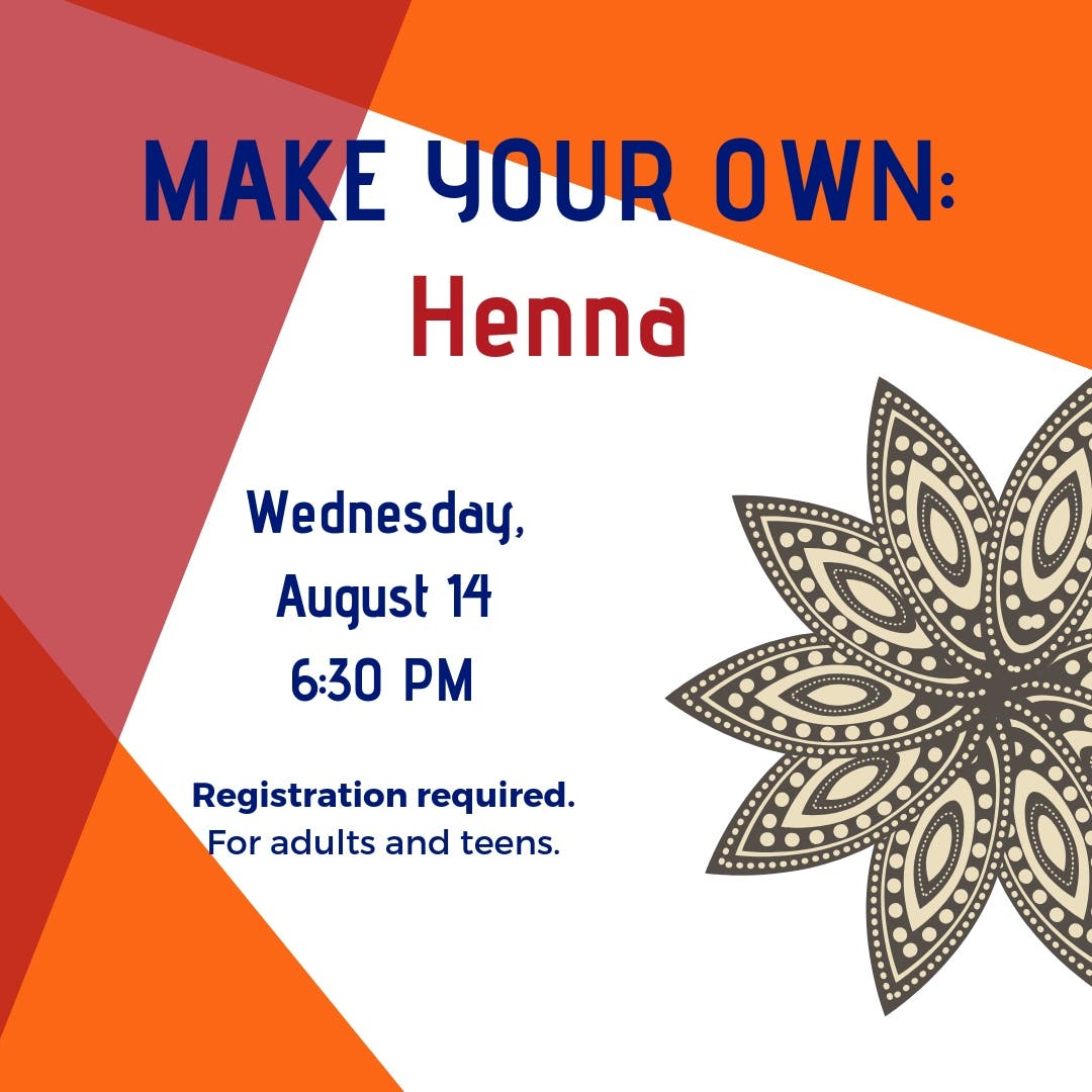 Aug 14 | Make Your Own Henna | Winchester, MA Patch