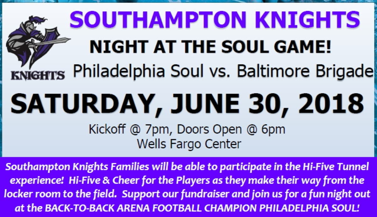 Jun 23 Southampton Knights Night At The Soul Game Everyone Is Invited Upper Southampton Pa Patch
