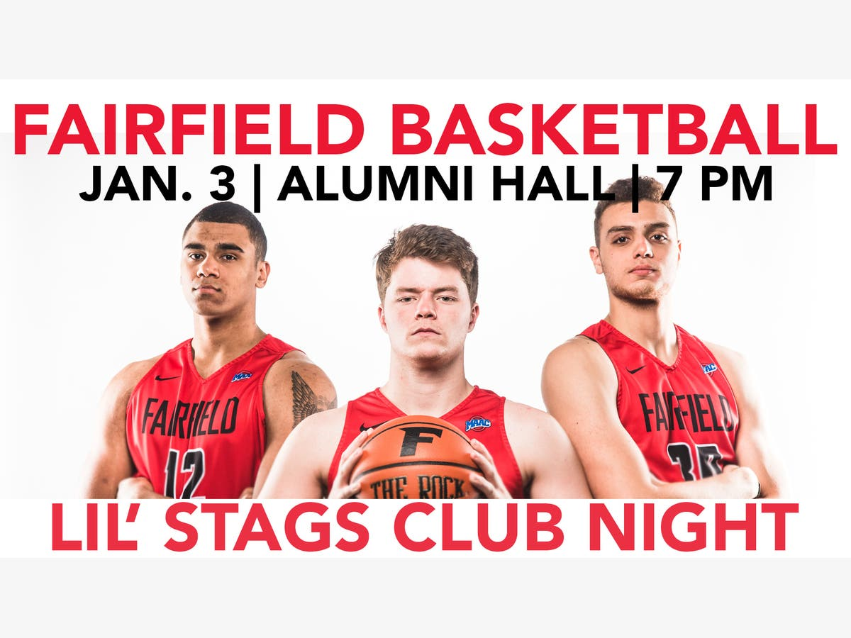 online store fdca3 4c9b6 Dec 31 | Fairfield Men's Basketball - Lil' Stags Club Night ...