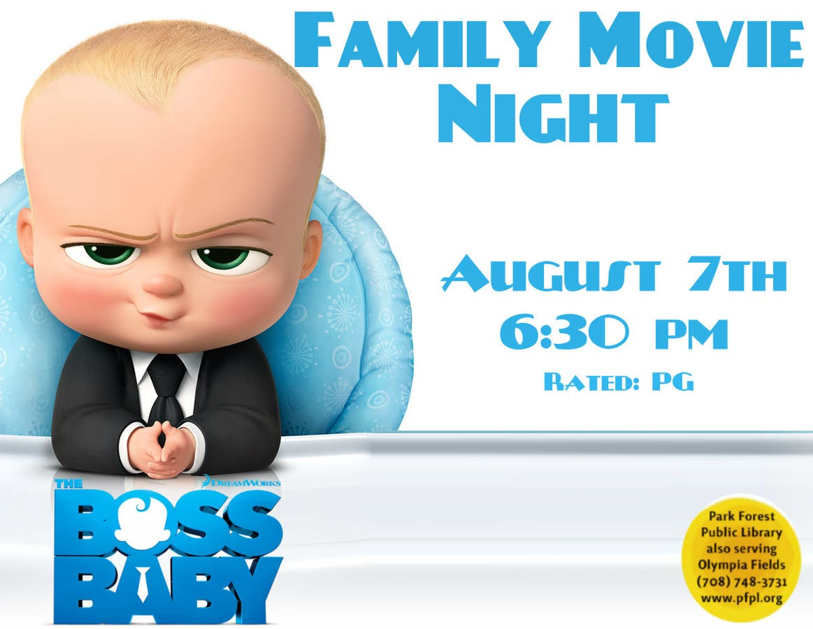Aug 7 Family Movie Night Boss Baby Chicago Heights Il