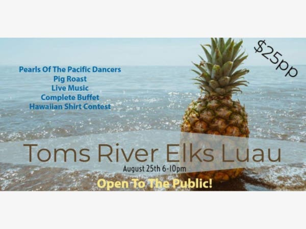 Awesome Aug 25 Toms River Elks Luau Toms River Nj Patch Interior Design Ideas Oxytryabchikinfo