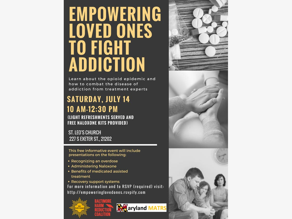 Jul 14 | Empowering Loved Ones To Fight Addiction | Baltimore, MD Patch