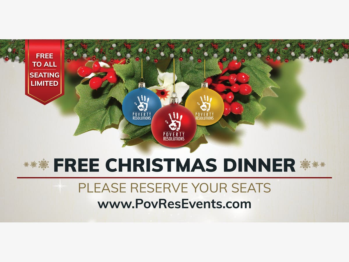 Free Christmas Dinner.Dec 6 Poverty Resolutions Free Christmas Dinner