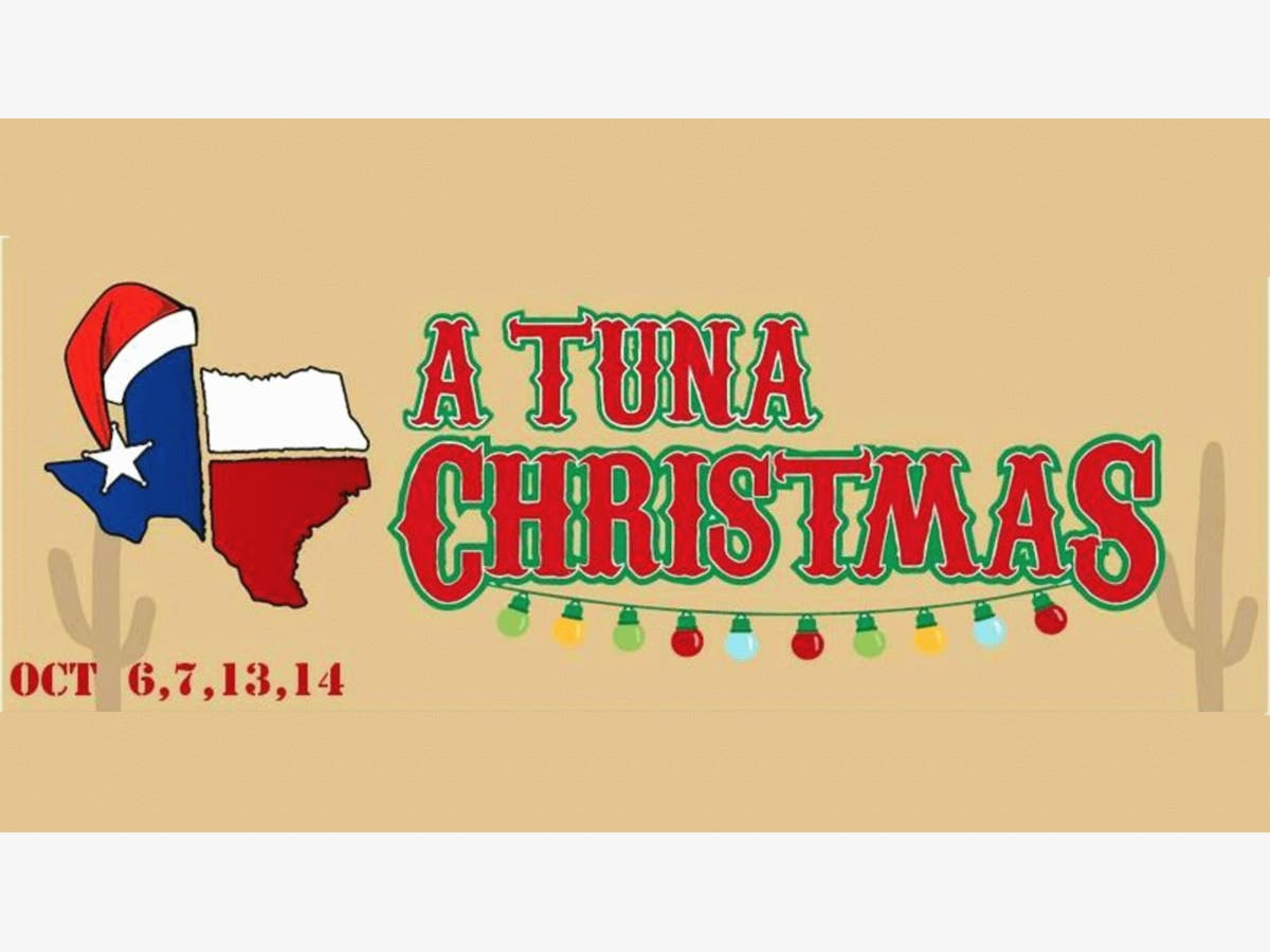 A Tuna Christmas.Oct 7 A Tuna Christmas Presented By The Mclean Community