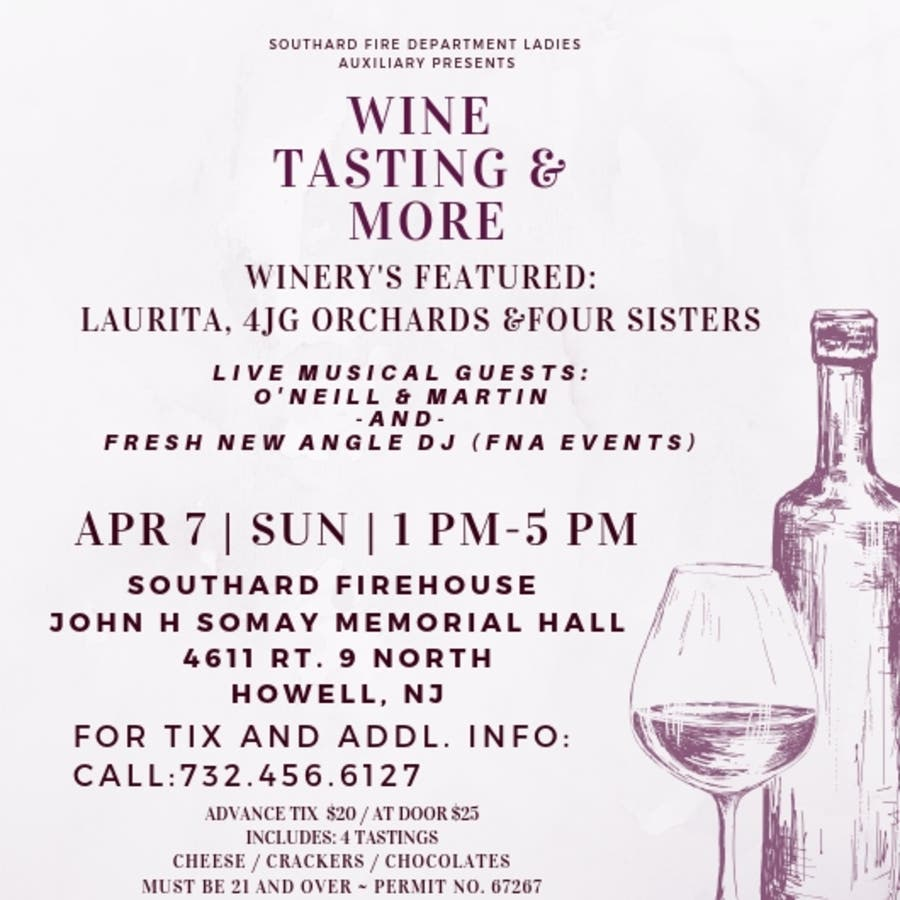Apr 7 | Wine Tasting & More | Howell, NJ Patch