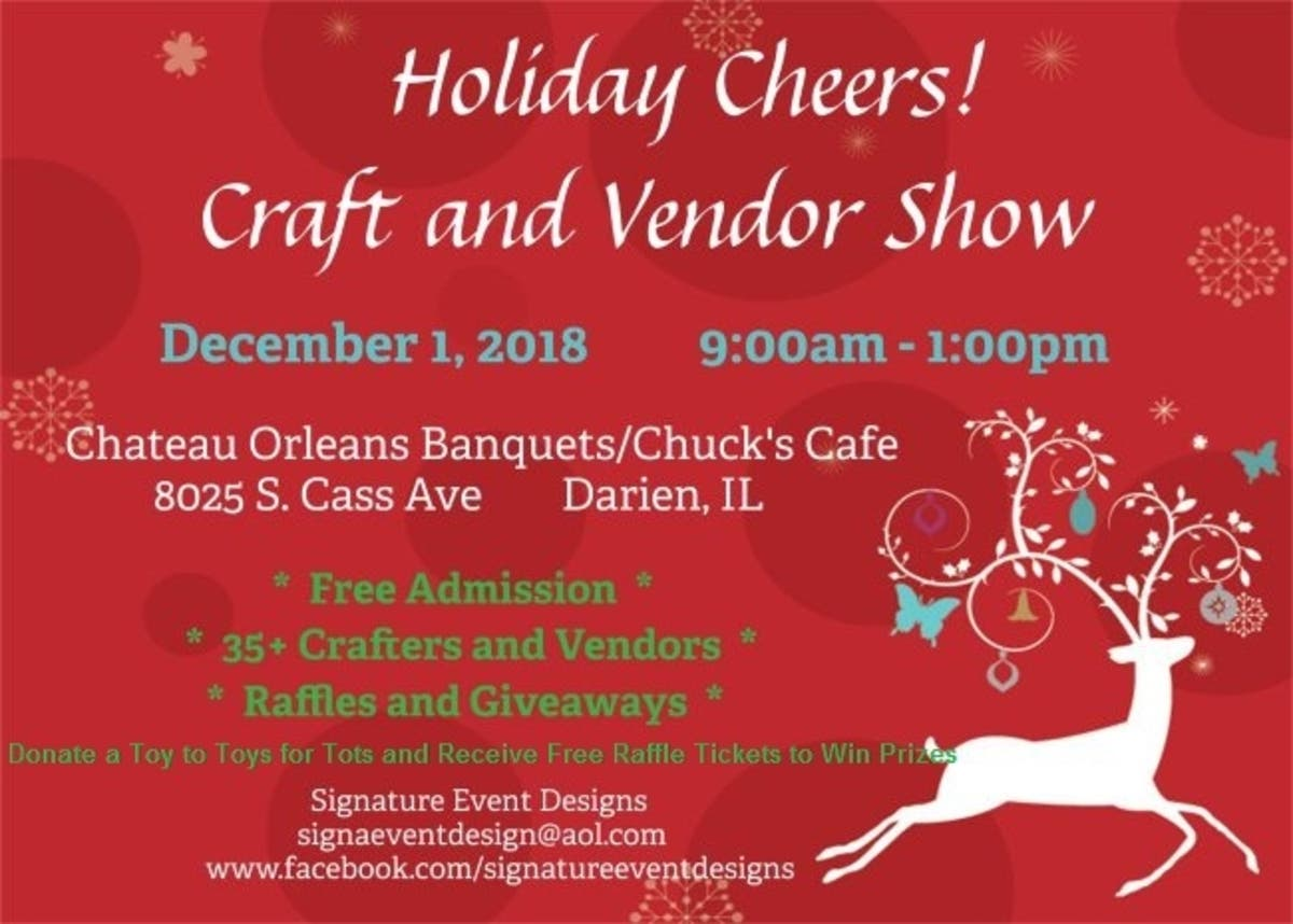 Dec 1 | Holiday Cheers! Craft and Vendor Show | Darien, IL Patch