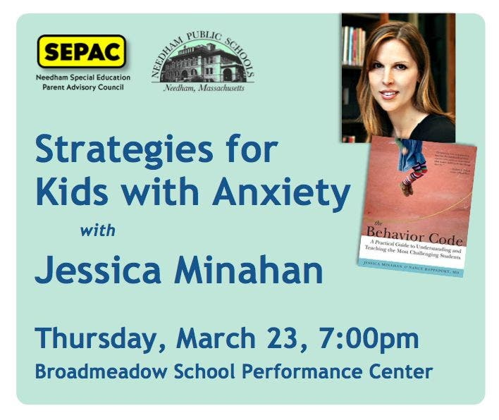 Jessica Minahan Med Bcba Speaks On >> Mar 23 Strategies For Kids With Anxiety With Jessica Minahan