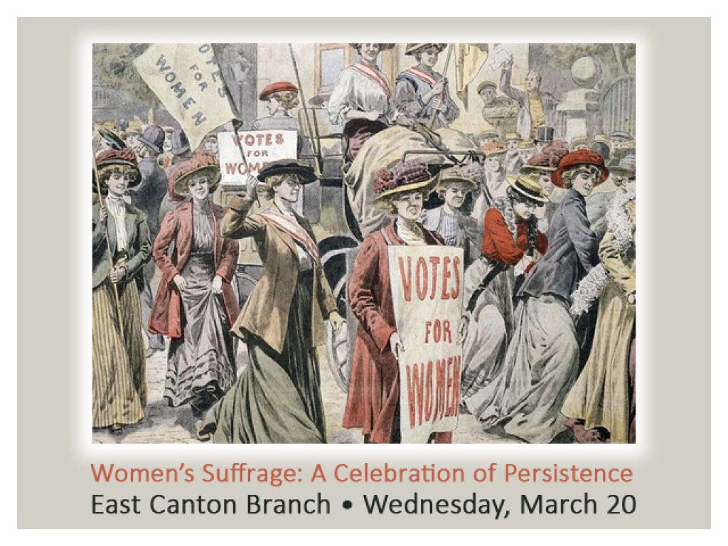 Women's Suffrage: A Celebration, plus