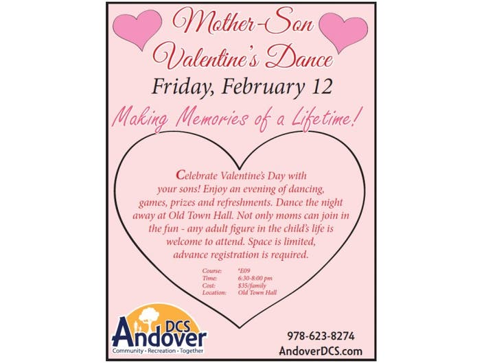 Dcs Andover Mother Son Valentines Dance Postponed Andover Ma Patch