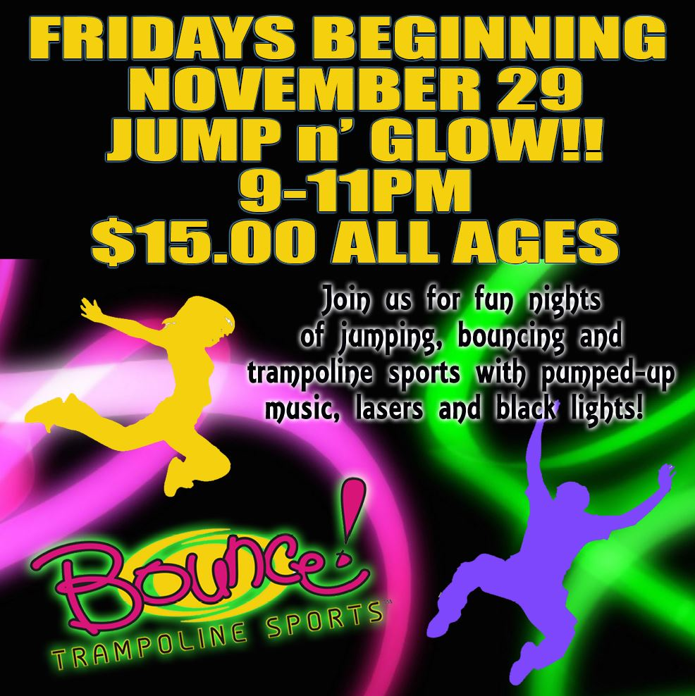 Bounce Trampoline Sports Announces Jump N Glow Nights For All Ages New City Ny Patch