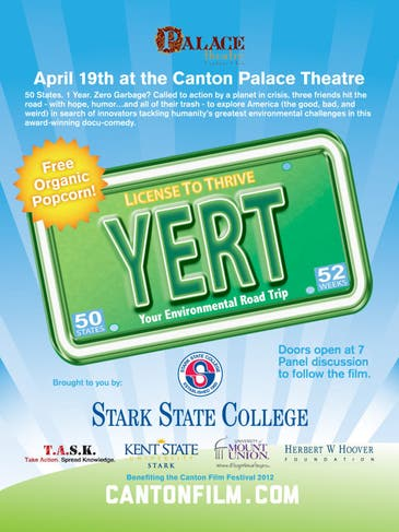 Y E R T Your Ecological Road Trip At The Canton Palace Theatre North Canton Oh Patch What does yert stand for? patch