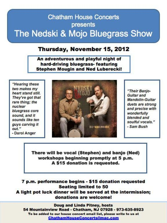 The Nedski & Mojo Bluegrass Show | Chatham, NJ Patch