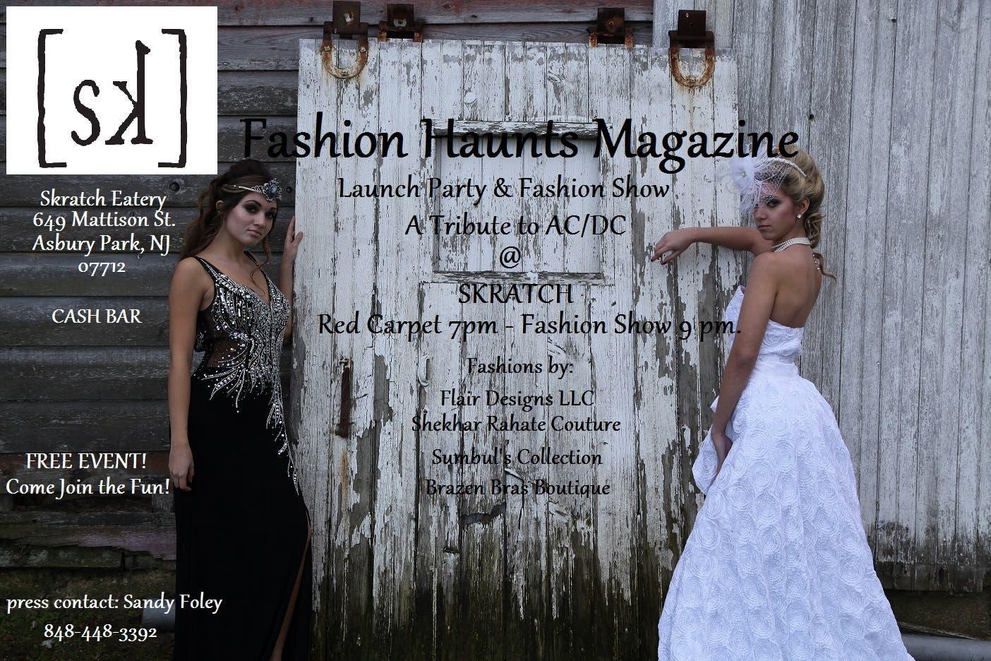 Fashion Haunts Magazine Launch Party & Fashion Show