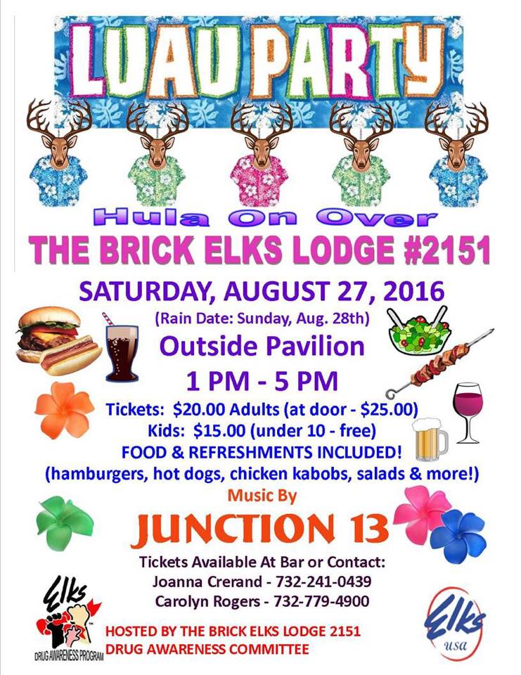 BRICK ELKS LODGE #2151 LUAU PARTY and BBQ | Brick, NJ Patch