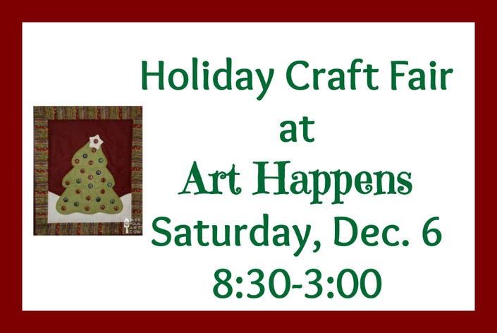 Holiday Craft Fair At Art Happens Milford Nh Milford