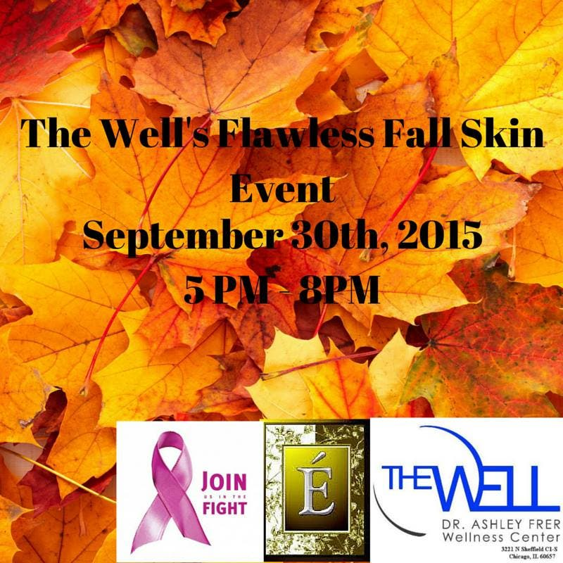 The Well to Host Flawless Fall Skin Event Offering Free