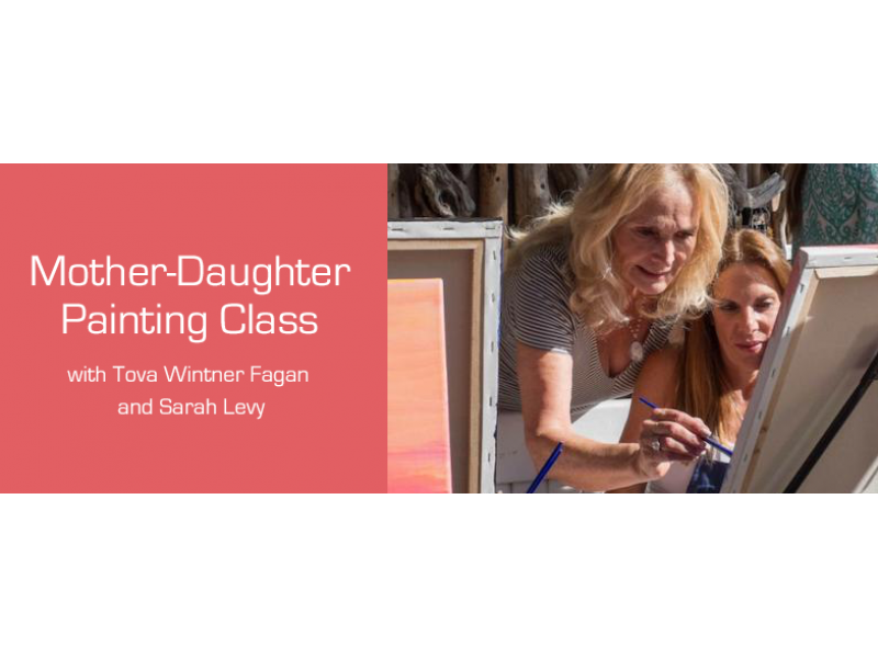 Mother-Daughter Painting Class at Room at the Beach | Malibu, CA Patch