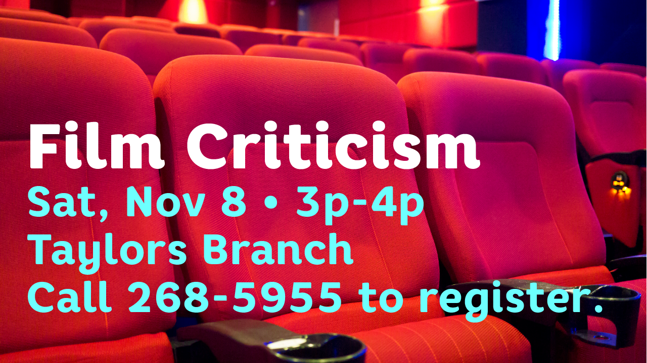 Intro To Film Criticism At Your Library Greer Sc Patch