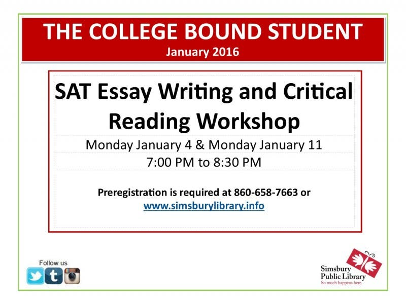 Sat Essay Writing  Critical Reading Workshop At Simsbury Public  Sat Essay Writing  Critical Reading Workshop At Simsbury Public Library