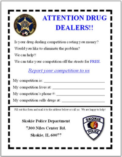 Skokie Cops Entice Drug Dealers to Report Competition   Skokie, IL Patch