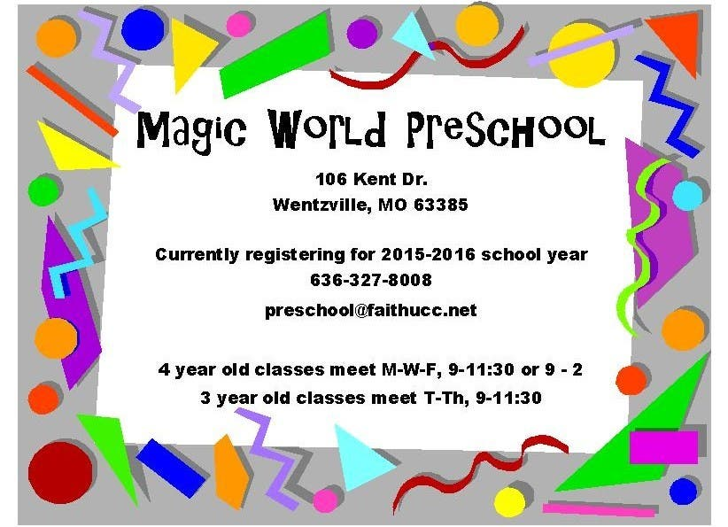 Magic World Preschool- NOW ENROLLING | Wentzville, MO Patch