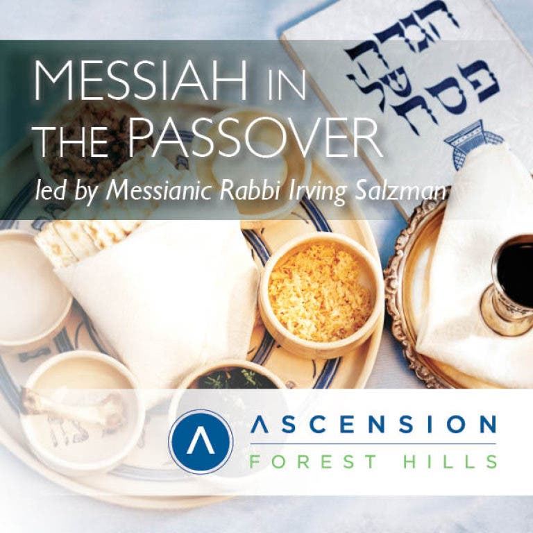 Community Seder: Messiah in the Passover (led by Messianic