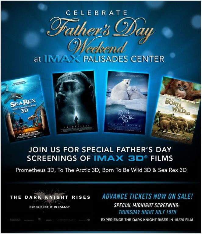 FATHER'S DAY WEEKEND MOVIES AT IMAX PALISADES   Nyack, NY Patch