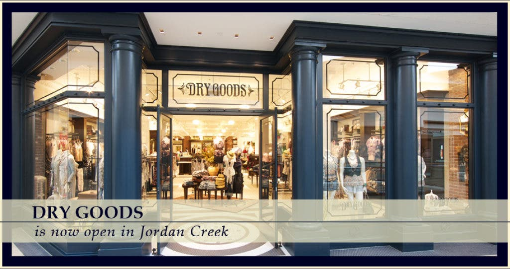 4e3243e77e7 Dry Goods, a Women's Specialty Store with Iowa Roots, Opens at West ...