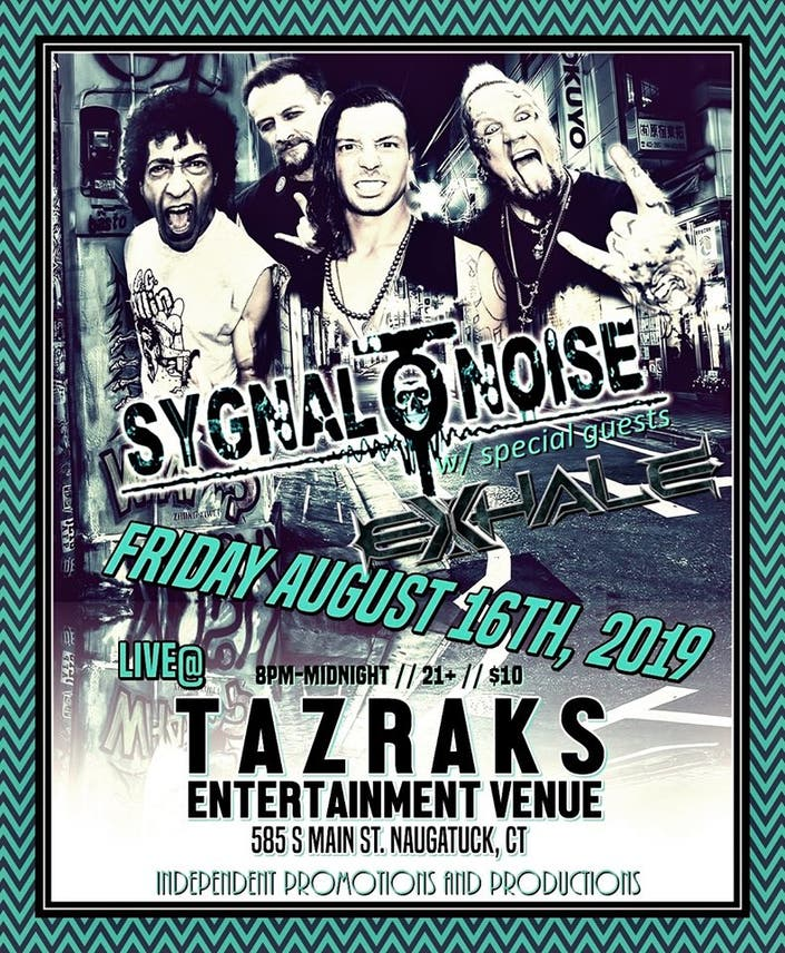 Melodic Rock Powerhouse Sygnal To Noise is Coming to TAZRAKS