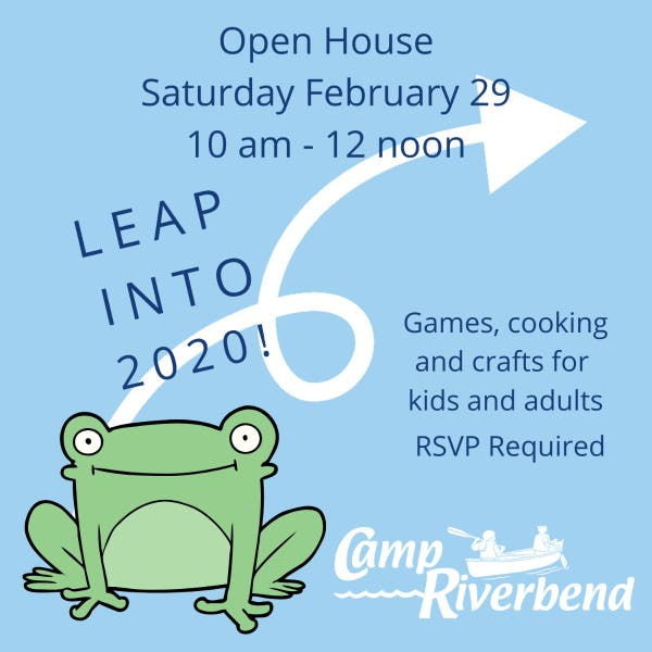 """Camp Riverbend """"Leap Day"""" Open House"""