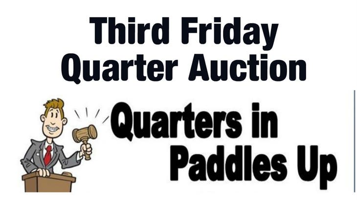Third Friday Charity Quarter Auction