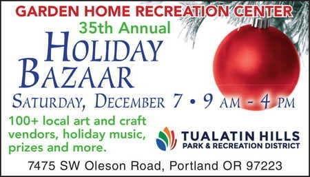 Portland Christmas Bazaar 2019.Dec 7 Garden Home Recreation Center 35th Annual Holiday