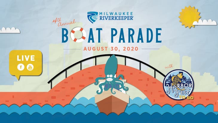 4th Annual Milwaukee Riverkeeper Boat Parade with HarborFest ToGo