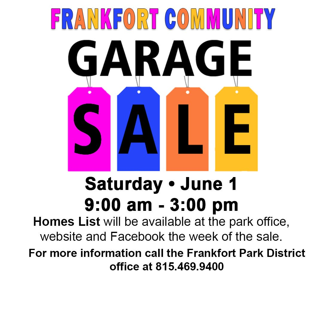 Jun 1 Frankfort Community Garage Sale Frankfort Il Patch