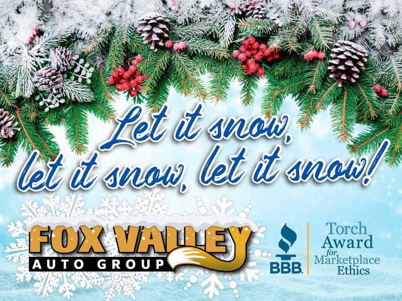 Dec 14 Fox Valley Auto Group Buy Car Now Snow On