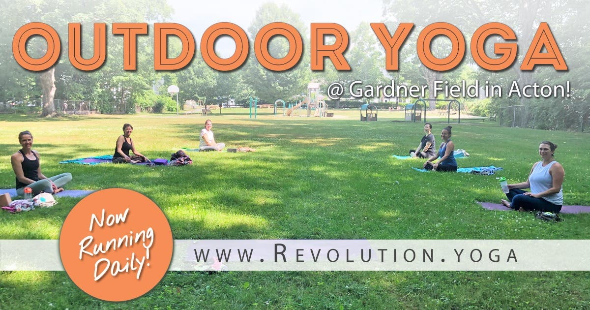 May 1 | Outdoor Yoga Classes Now Running Daily! | Acton ...
