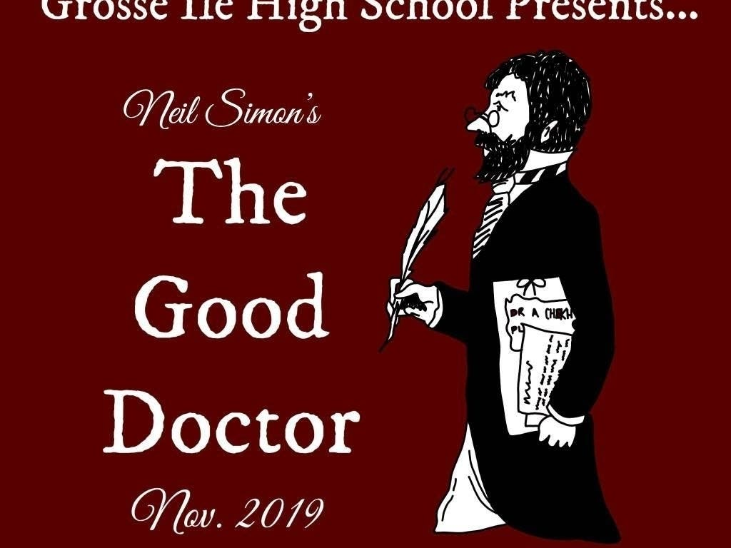 Grosse Ile High School Presents The Good Doctor - Patch.com