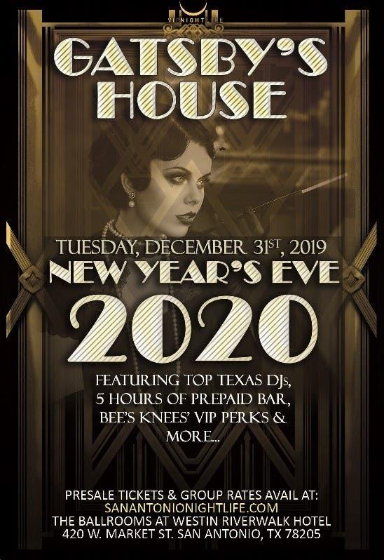 San Antonio New Years Eve 2020.Dec 31 Gatsby S House San Antonio New Year S Eve 2020